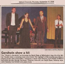 "GERSHWIN SHOW A HIT! The ""Tribute to Gershwin"" performance by David Zipse of Wilmington August 30 at the Milton Theatre drew a standing room only crowd. The highlight of the evening was Zipse's playing of the 1924 composition ""Rhapsody In Blue"" from memory. Curt Stickel of Milford protrayed the late George Gershwin. Pictured, from left, are David Zipse, Stefanie Jaye, John Cassidy, Curt Stickel and Jason Cook."